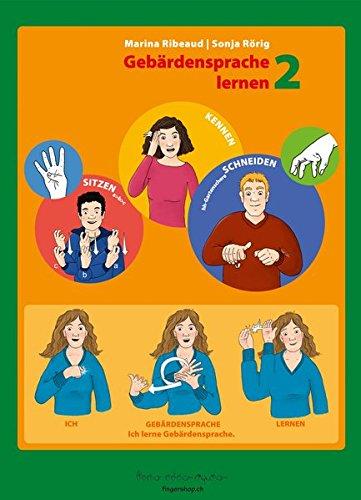 Deutschschweizer Gebärdensprache (DSGS): Gebärdensprache lernen 2 -