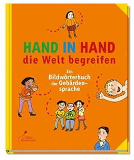 Hand in Hand die Welt begreifen: Ein Bildwörterbuch der Gebärdensprache - 1