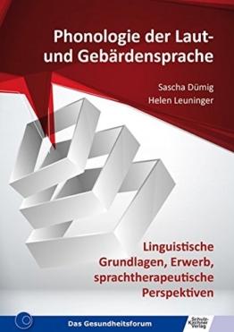 Phonologie der Laut- und Gebärdensprache: Linguistische Grundlagen, Erwerb, sprachtherapeutische Perspektiven - 1