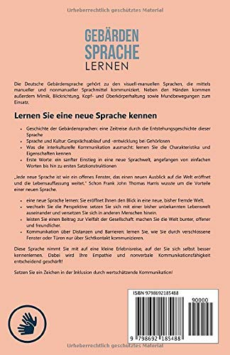 Gebärdensprache lernen: Lernen Sie die Kommunikation der Deutschen Gebärdensprache (DGS) mit Hilfe der richtigen Mimik, Gestik, Körpersprache & dem Fingeralphabet # Gebärdensprache lernen für Anfänger - 2